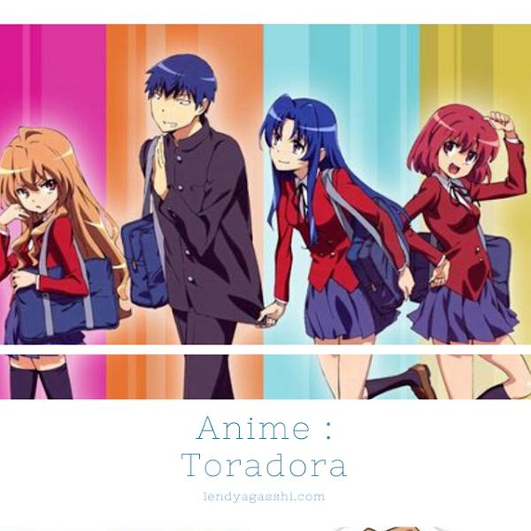 First Anime : Toradora!