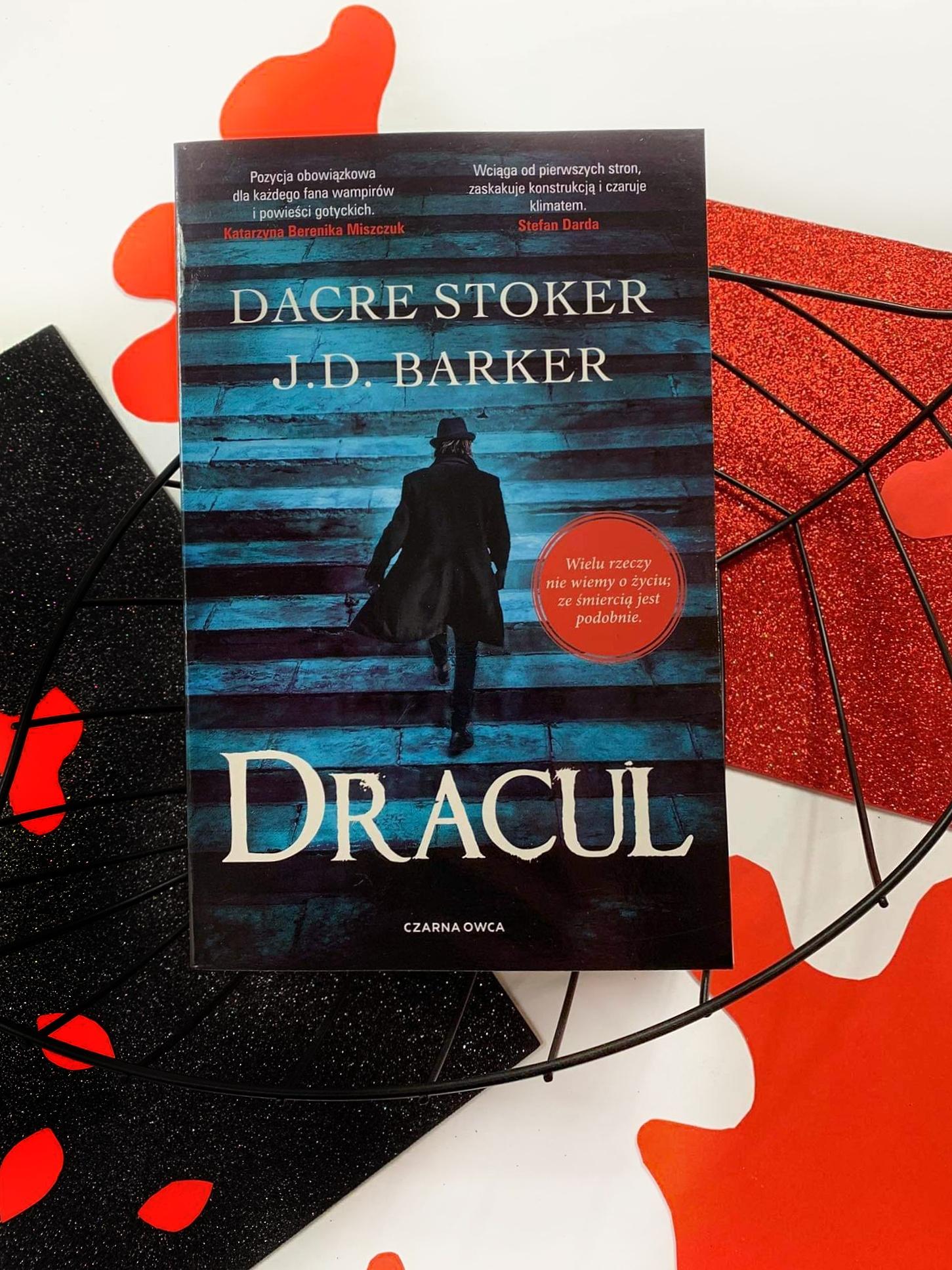 """""""Dracul"""" Dacre Stoker, J.D. Barker - recenzja - ksiegarnia Tania Książka"""