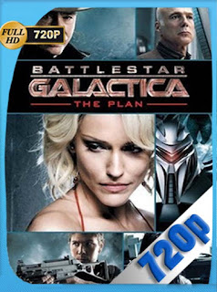 Battlestar Galactica: The Plan HD [720p] Latino [GoogleDrive] SilvestreHD