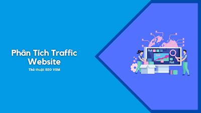 Tăng Traffic Website Hiệu Quả, Phân Tích Traffic Web Đối Thủ Như Thế Nào ?