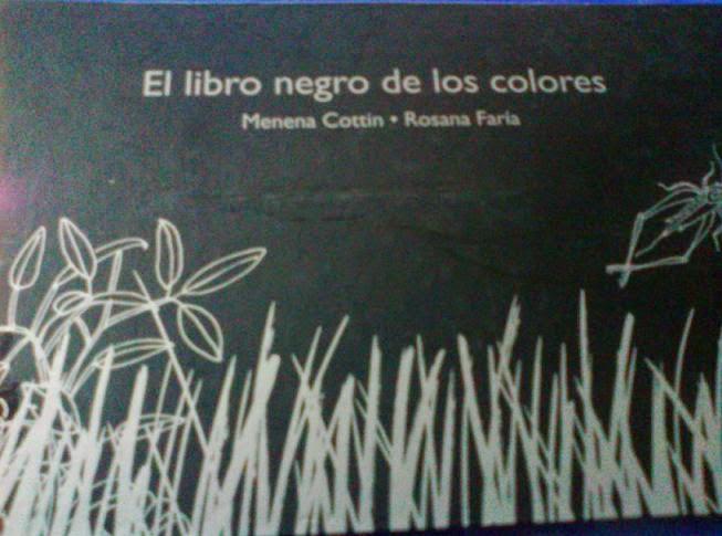 El libro negro de los colores - Menena Cottin & Rosana Faria | Día Circular