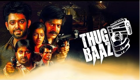 THUGBAAZ (2018) Hindi Dubbed 720p HDRip x264 350MB