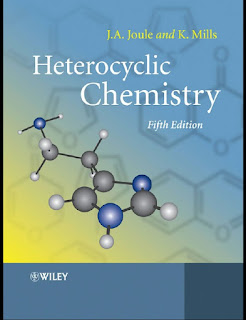 Heterocyclic Chemistry by J A Joule and K Mills 5th Edition