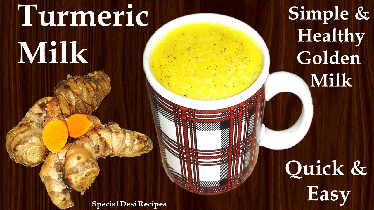 turmeric milk special desi recipes