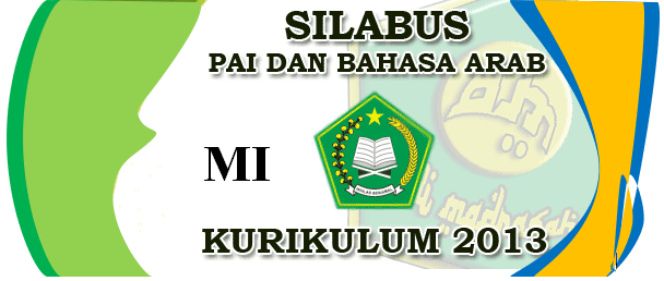 Silabus Bahasa Arab Madrasah Ibtodaiyah Kelas 1,2,3,4,5,6