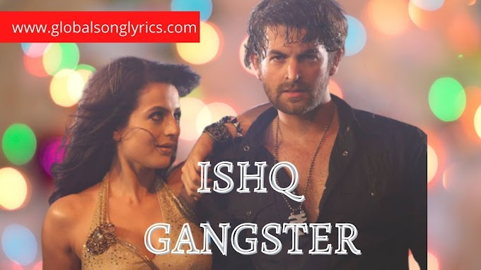 Ishq Gangster Shortcut Romeo Song Lyrics: Himesh Reshammiya, Vineet Singh