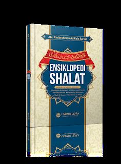 Ensiklopedi Shalat | TOKO BUKU ISLAM ONLINE