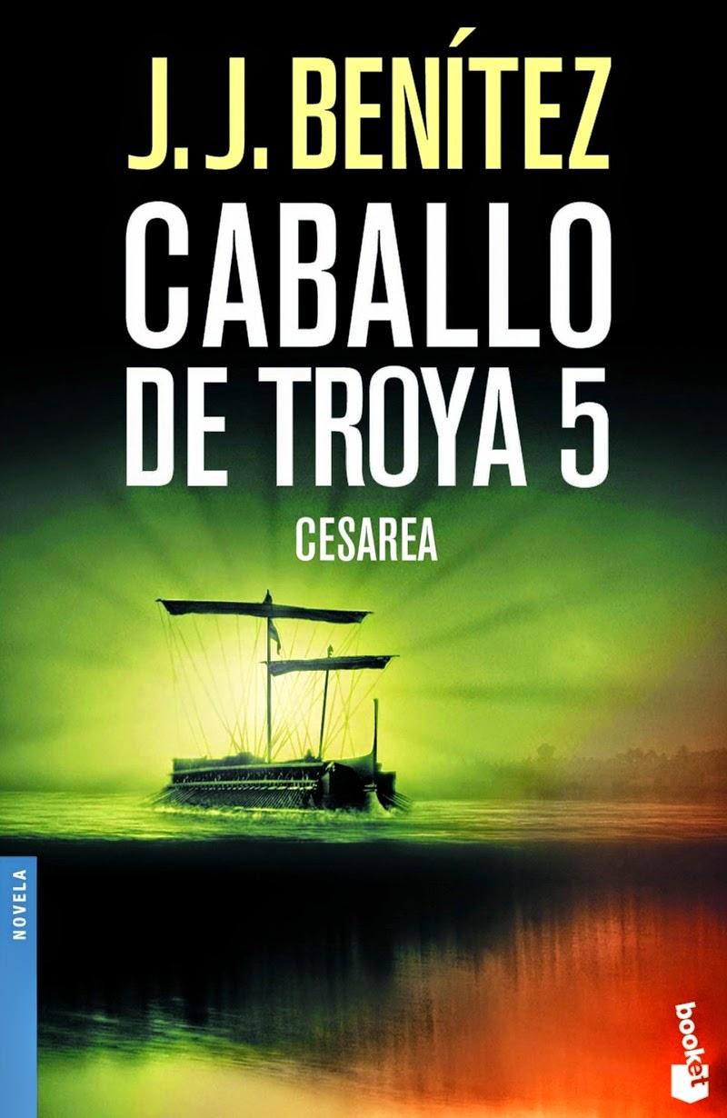 afaeec0193f CABALLO DE TROYA 5 - CESAREA (J. J. Benítez)