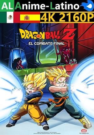 Dragon Ball Z - El combate final [1994] [4K ULTRA HD] [2160P] [Latino] [Castellano] [Inglés] [Japonés] [Mediafire]