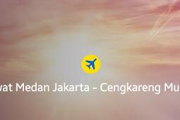 Beberapa Tips Mendapatkan Tiket Murah Medan Jakarta Meski Tidak Ada Promo