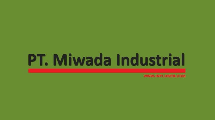 Lowongan Operator Produksi PT. MIWADA Industrial Cikarang Maret 2017