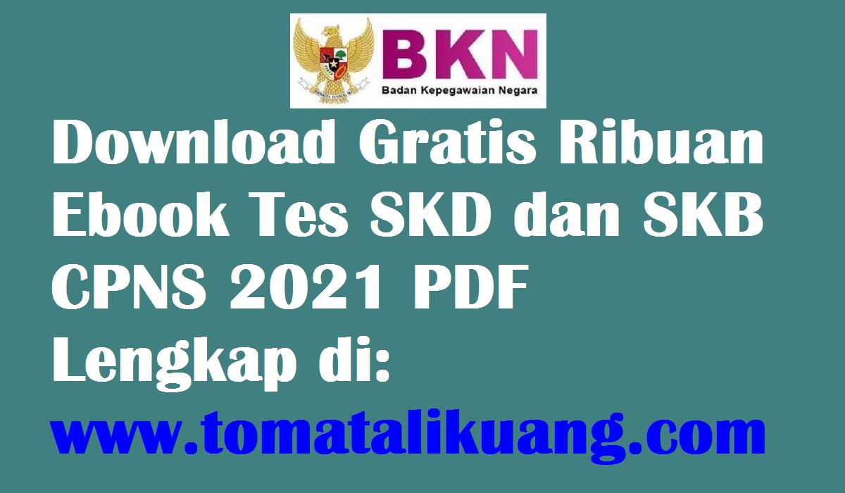 Download Gratis Ebook Tes Skd Dan Skb Cpns 2021 Pdf Semua Formasi Lengkap