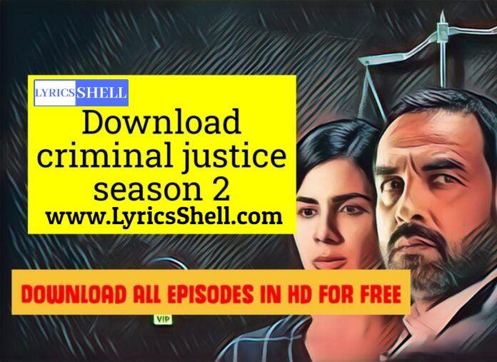 Criminal Justice 2 full web series in 480p