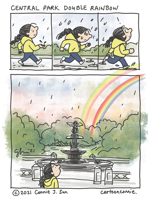 4-panel full-color wordless comic of a girl with a braid jogging in Central Park, as it's starting to rain. Next panel in sequence, she is shown hunched with a scowl as the rain falls. Another beat and she looks upward again with surprise. Final panel splash, she has come to a halt in front of the Bethesda Fountain, at sundown,  sky lit up in golden hues and the arc of a double rainbow brushed across the last sunlight coming through the clouds. Sketchbook comic strip by Connie Sun, cartoonconnie