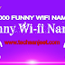 1000+ Funny WiFi Names for Router Network SSID [2019 Latest]