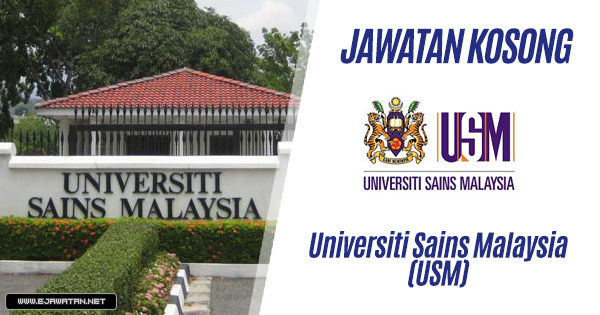 jawatan kosong USM 2019