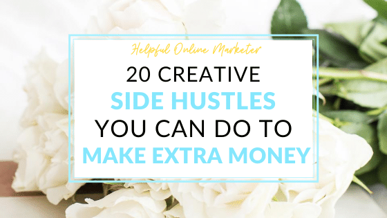 Creative side hustles you can do to make extra money