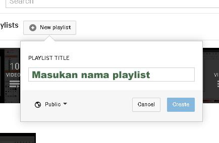 Membuat Playlist baru di youtube