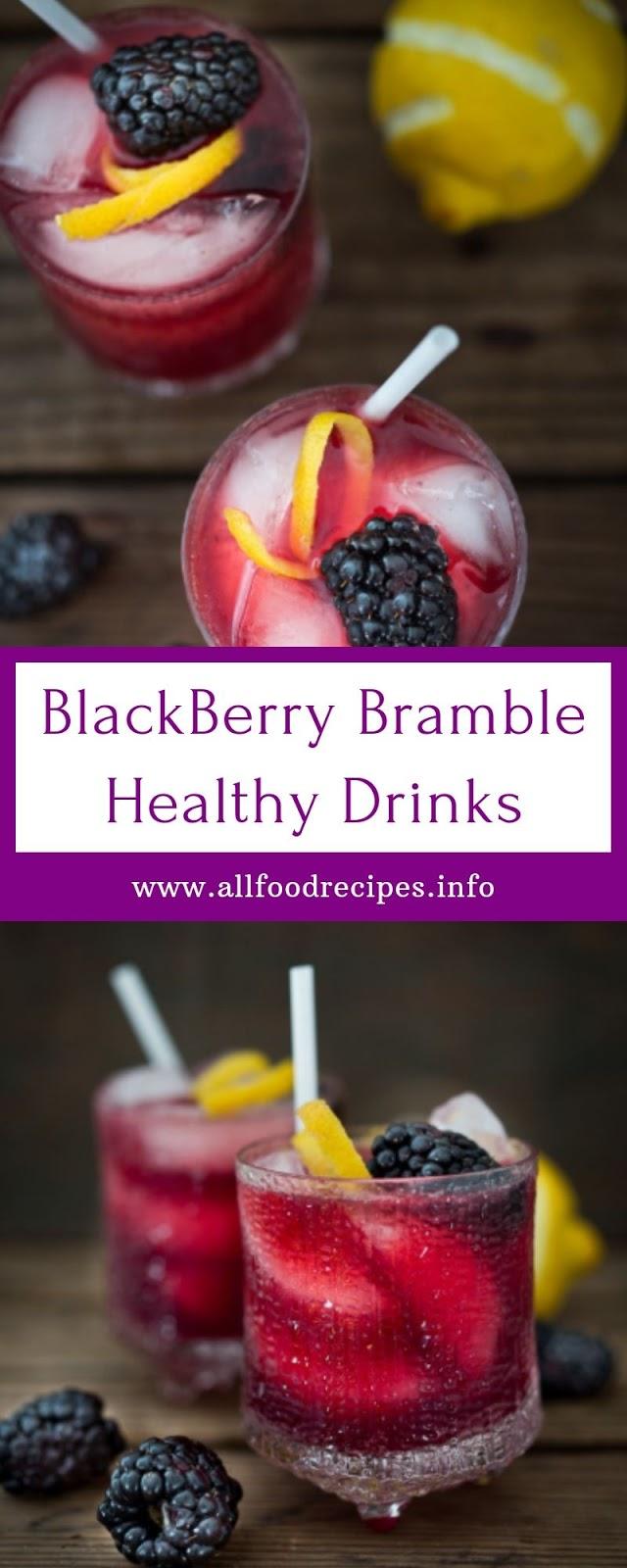 BlackBerry Bramble Healthy Drinks