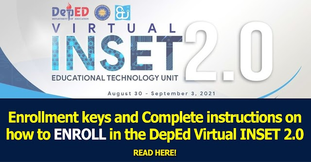Enrollment keys and Complete instructions on how to ENROLL in the DepEd Virtual INSET 2.0