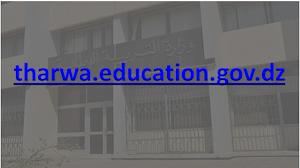 هنا التسجيل على فضاء أولياء التلاميذ والنتائج tharwa.education.gov.dz