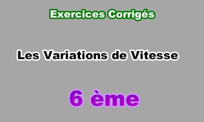Exercices Corrigés de Variations de Vitesse 6eme en PDF