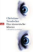 Neudecker, Christiane: Das siamesische Klavier