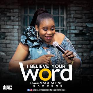 Magdalene Ekwueme - I believe your word