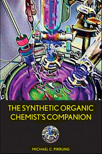 The Synthetic Organic Chemist's Companion Michael C. Pirrung in pdf
