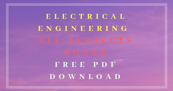 Electrical Engineering All Subjects Books Free Pdf