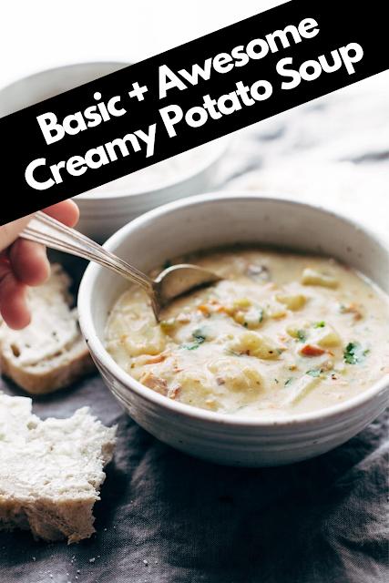 Basic + Awesome Creamy Potato Soup