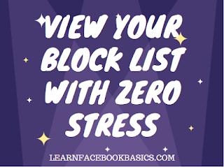 View your block list with zero stress