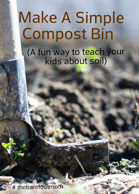 Set up a compost bin to teach your kids about soil.