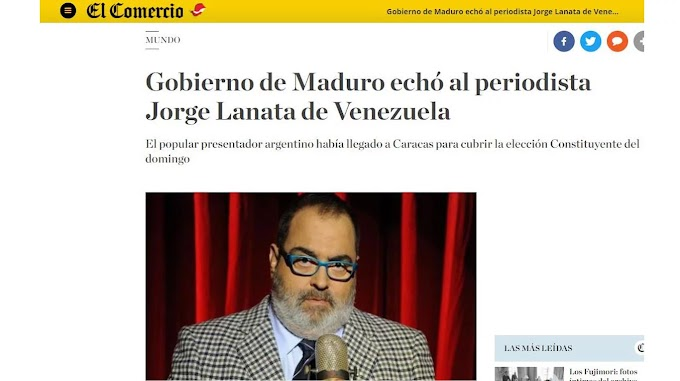 Jorge Lanata fue deportado de Venezuela: la repercusión en los medios del mundo