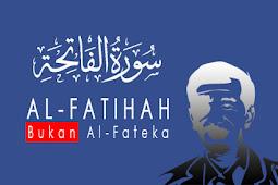 Haruskah AL-FATIHAH Bukan AL-FATEKA. Yuk Simak Penjelasan Ilmu Tajwidnya