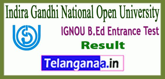 IGNOU Indira Gandhi National Open University B.Ed Entrance Result