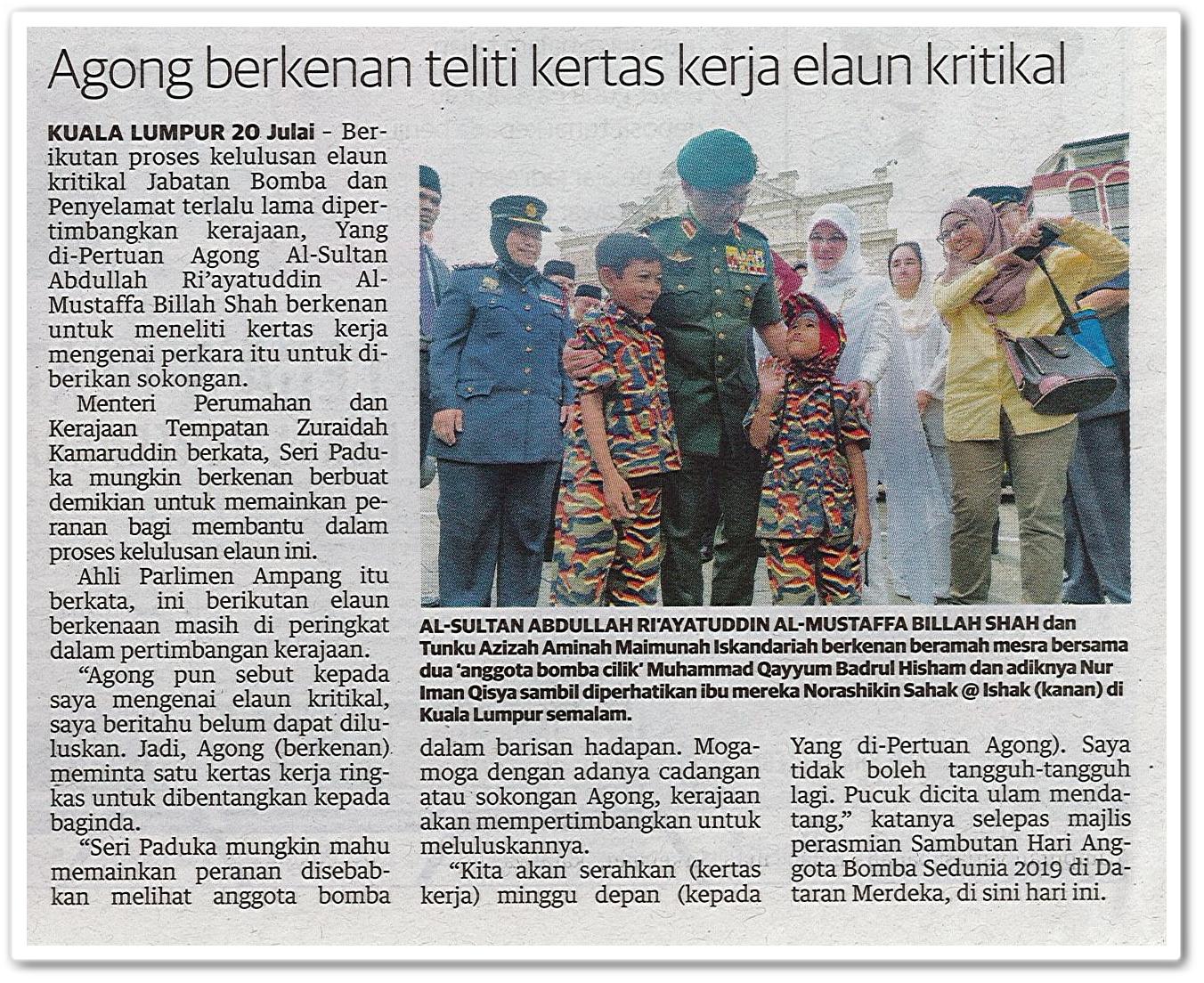Agong berkenan teliti kertas kerja elaun kritikal - Keratan akhbar Mingguan Malaysia 21 Julai 2019