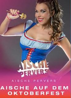 Aische pervers oktoberfest Aische Pervers