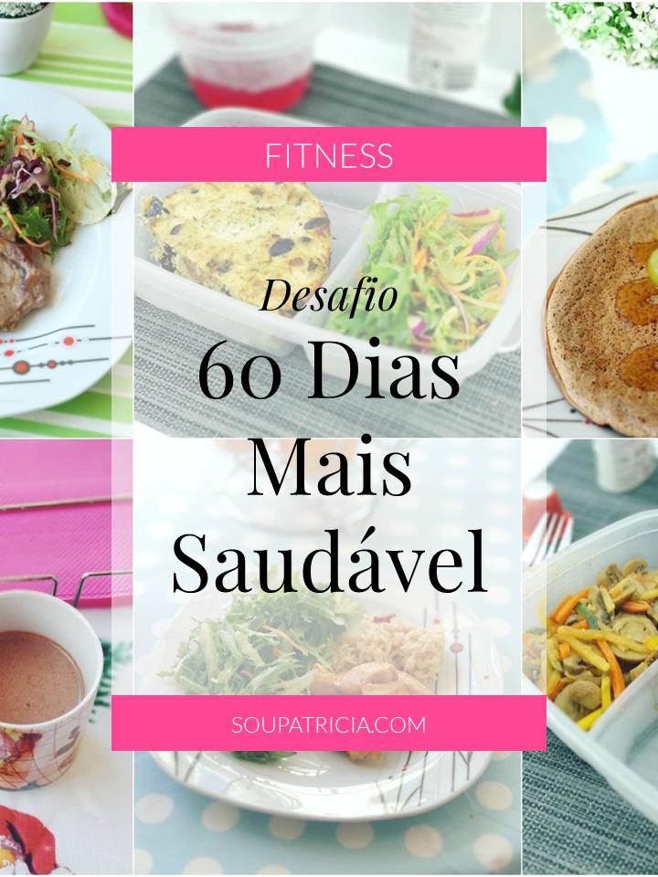 Desafio 60 Dias Mais Saudável - Pinterest