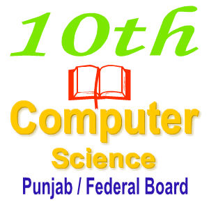 All Punjab Board Computer Science Notes