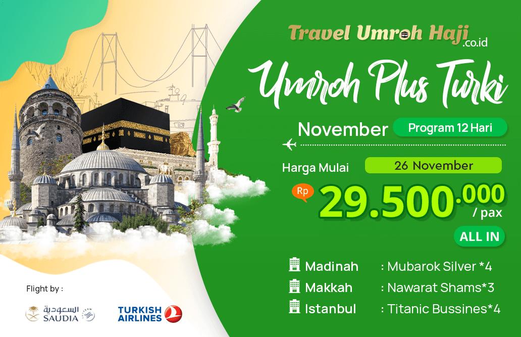 Biaya Paket Umroh November 2019 Plus Turki Murah