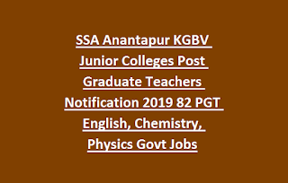 SSA Anantapur KGBV Junior Colleges Post Graduate Teachers Notification 2019 82 PGT English, Chemistry, Physics Govt Jobs