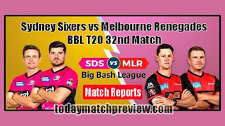 Today BBL 32th Match Prediction Melbourne Renegades vs Sydney Sixers