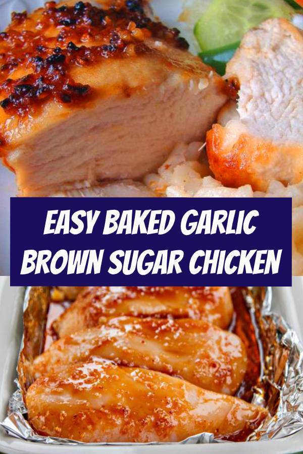 Easy Baked Garlic Brown Sugar Chicken Recipe | Want to eat healthy AND delicious food? This chicken is quick, easy, and to die for. These is easy dinner recipe for family or weeknight dinner. #easydinner #dinner #chicken #chickenrecipe #bakedchicken