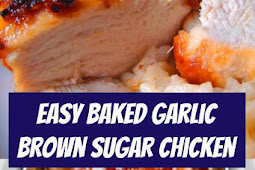 Easy Baked Garlic Brown Sugar Chicken Recipe #easydinner #dinner #chicken #chickenrecipe #bakedchicken