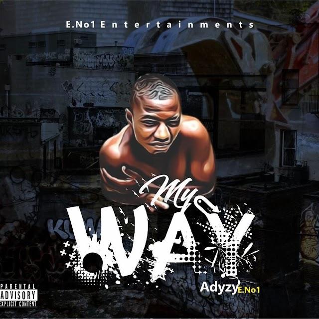 [BangHitz] [Music] Adyzy Eruku - My Way
