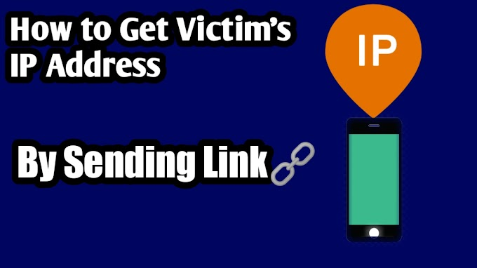 How to Get Victim's IP By Just Sharing Him Link???