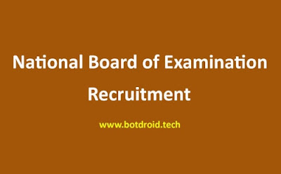 NBE Recruitment 2021, National Board of Examinations Recruitment 2021   12th Pass Govt Jobs 2021