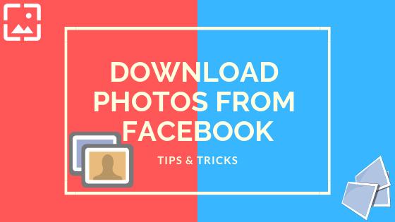 Download Facebook Photos<br/>
