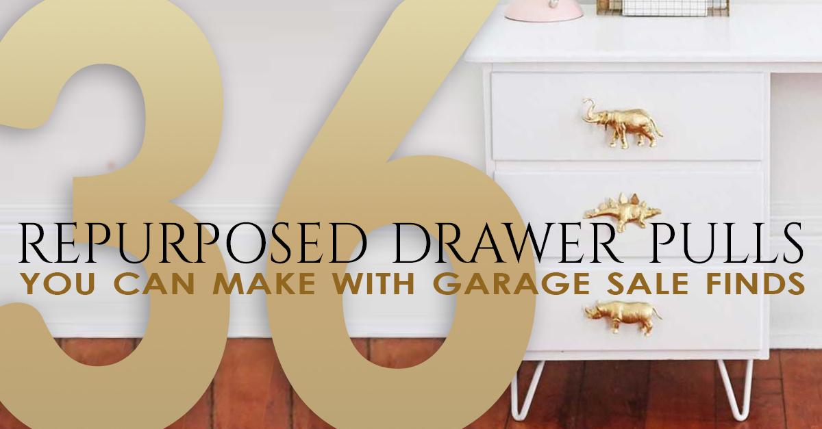 Repurposed Drawer Pulls, Knobs, Handles